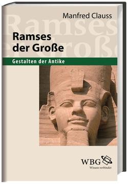 Ramses der Große von Clauss,  Manfred