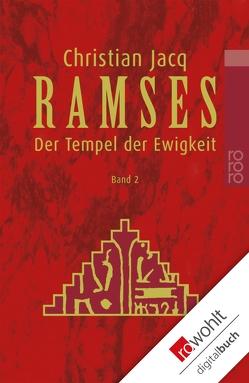Ramses: Der Tempel der Ewigkeit von Altrichter,  Ingrid, Jacq,  Christian