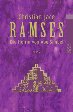 Ramses: Die Herrin von Abu Simbel von Altrichter,  Ingrid, Jacq,  Christian