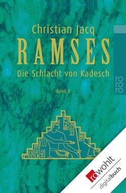 Ramses: Die Schlacht von Kadesch von Jacq,  Christian, Lallemand,  Annette