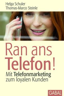 Ran ans Telefon! von Schuler,  Helga, Steinle,  Thomas-Marco
