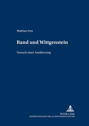 Rand und Wittgenstein von Iven,  Mathias