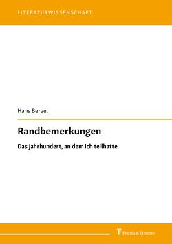 Randbemerkungen von Bergel,  Hans