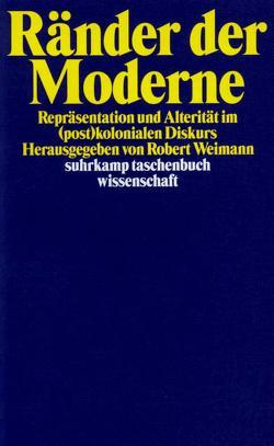 Ränder der Moderne von Weimann,  Robert, Zimmermann,  Sabine