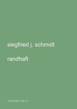randhaft von Schmidt,  Siegfried J.