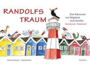 Randolfs Traum von Krebs,  Michael, Schwarte,  Norbert