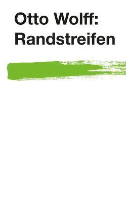 Randstreifen von Wolff,  Otto