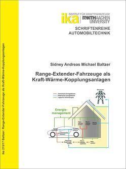 Range-Extender-Fahrzeuge als Kraft-Wärme-Kopplungsanlagen von Baltzer,  Sidney Andreas Michael