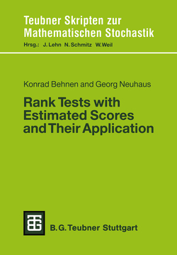 Rank Tests with Estimated Scores and Their Application von Behnen,  Konrad, Neuhaus,  Georg