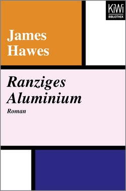 Ranziges Aluminium von Hawes,  James, Lutze,  Kristian