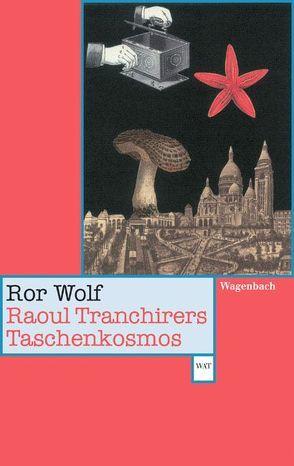 Raoul Tranchirers Taschenkosmos von Kämpf,  Günter, Wolf,  Ror