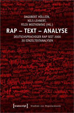 Rap – Text – Analyse von Höllein,  Dagobert, Lehnert,  Nils, Woitkowski,  Felix