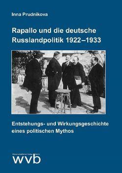 Rapallo und die deutsche Russlandpolitik 1922-1933 von Prudnikova,  Inna
