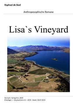 Raphael d'Bael | Anthroposophische Romane / Lisa`s Vineyard von d'Bael,  Raphael