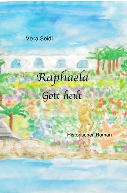 Raphaela von Seidl,  Vera