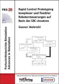 Rapid Control Prototyping komplexer und flexibler Robotersteuerungen auf Basis des SBC-Ansatzes