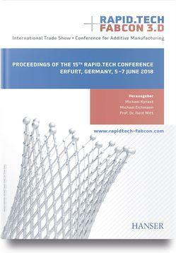 Rapid.Tech + FabCon 3.D – International Trade Show + Conference for Additive Manufacturing von Eichmann,  Michael, Kynast,  Michael, Witt,  Gerd