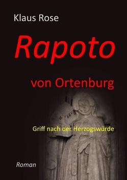 Rapoto von Ortenburg von Rose,  Klaus