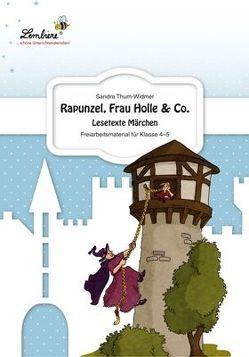 Rapunzel, Frau Holle & Co. von Thum-Widmer,  Sandra
