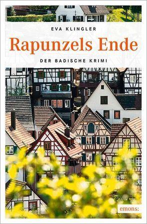 Rapunzels Ende von Klingler,  Eva