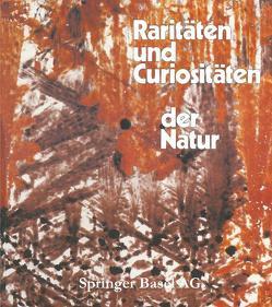 Raritäten und Curiositäten der Natur von Wittmann,  Otto