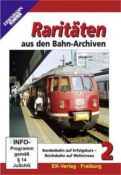 Raritäten aus den Bahn-Archiven
