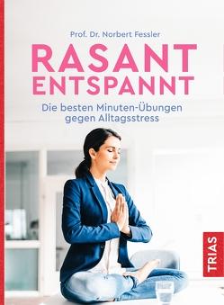 Rasant entspannt von Fessler,  Norbert