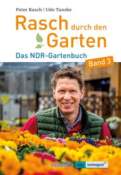 Rasch durch den Garten von Rasch,  Peter, Tanske,  Udo