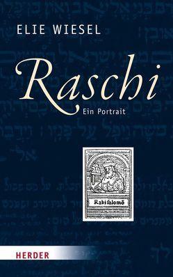 Raschi von Krochmalnik,  Daniel, Wiesel,  Elie