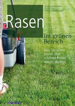 Rasen im grünen Bereich von Lord,  Fritz, Müller-Beck,  Klaus, Weidenweber,  Christine