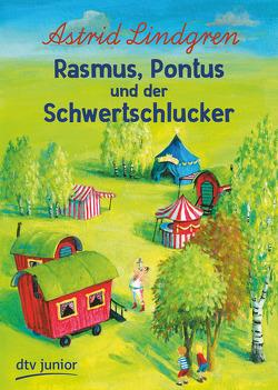 Rasmus, Pontus und der Schwertschlucker von Dohrenburg,  Thyra, Lindgren,  Astrid
