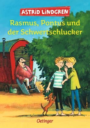 Rasmus, Pontus und der Schwertschlucker von Dohrenburg,  Thyra, Lemke,  Horst, Lindgren,  Astrid