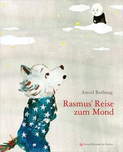 Rasmus' Reise zum Mond von Rothaug,  Astrid