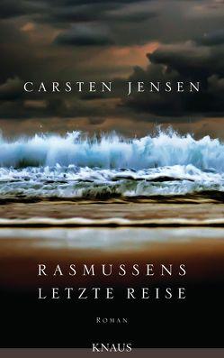 Rasmussens letzte Reise von Jensen,  Carsten, Sonnenberg,  Ulrich