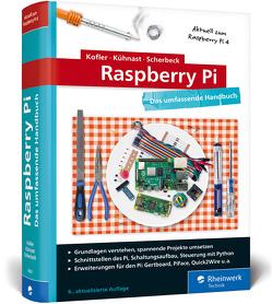 Raspberry Pi von Kofler,  Michael, Kühnast,  Charly, Scherbeck,  Christoph