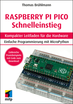 Raspberry Pi Pico von Brühlmann,  Thomas