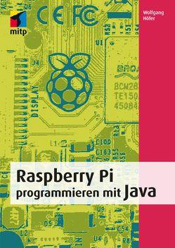 Raspberry Pi programmieren mit Java von Höfer,  Wolfgang