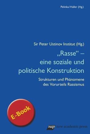 """Rasse"""" – eine soziale und politische Konstruktion von König,  Ilse, Pelinka,  Anton"""