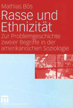 Rasse und Ethnizität von Bös,  Mathias