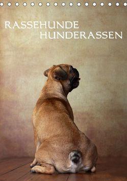 Rassehunde – Hunderassen (Tischkalender 2019 DIN A5 hoch)