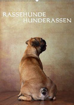 Rassehunde – Hunderassen (Wandkalender 2019 DIN A2 hoch) von Behr,  Jana
