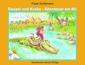 Rassel und Kroko von Kuhlemann,  Frank