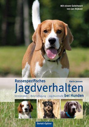 Rassespezifisches Jagdverhalten bei Hunden von Jansen,  Karin