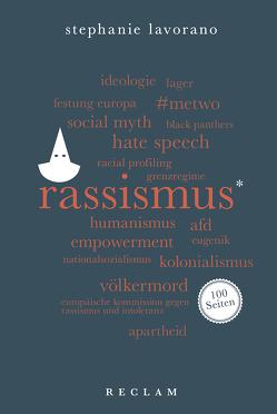 Rassismus. 100 Seiten von Lavorano,  Stephanie