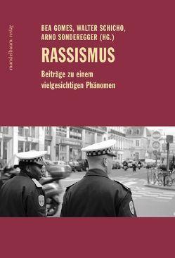 Rassismus von Gomes,  Bea, Schicho,  Walter, Sonderegger,  Arno