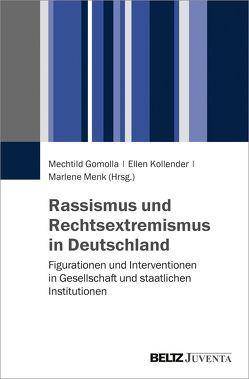 Rassismus und Rechtsextremismus in Deutschland von Gomolla,  Mechtild, Kollender,  Ellen, Menk,  Marlene