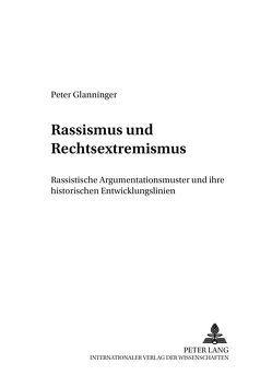 Rassismus und Rechtsextremismus von Glanninger,  Peter