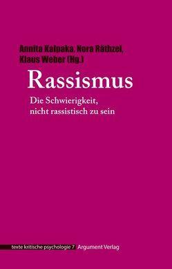 Rassismus von Cohen,  Philip, Holzkamp,  Klaus, Kalpaka,  Annita, Osterkamp,  Ute, Räthzel,  Nora, Weber,  Klaus
