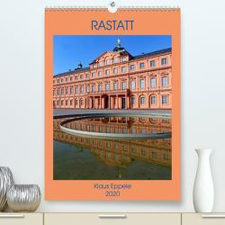 RASTATT (Premium, hochwertiger DIN A2 Wandkalender 2020, Kunstdruck in Hochglanz) von Eppele,  Klaus