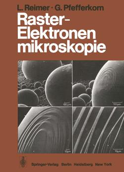 Raster-Elektronenmikroskopie von Pfefferkorn,  G., Reimer,  L.